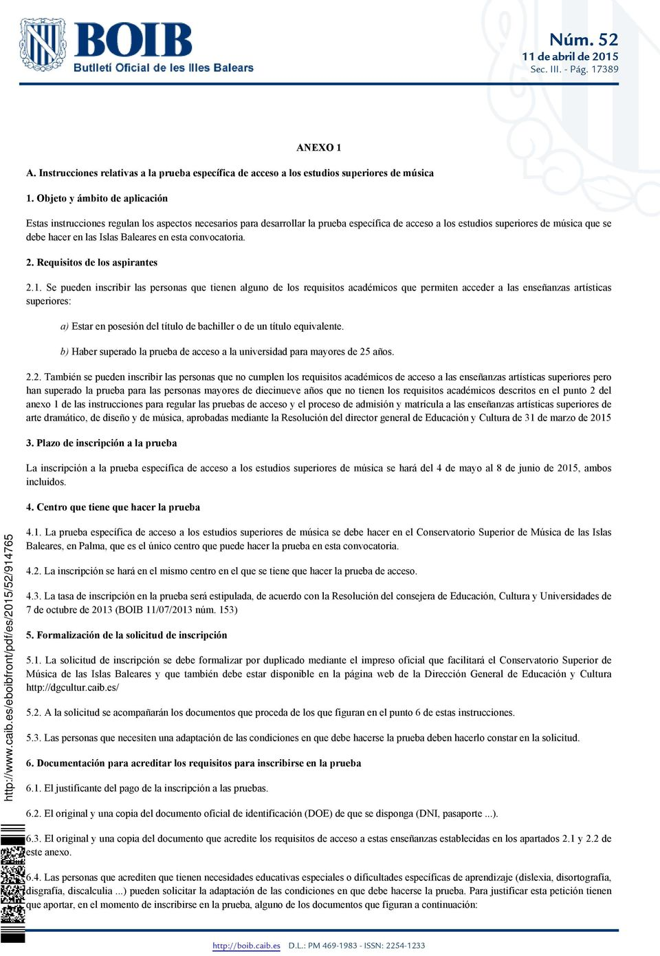 Baleares en esta convocatoria. 2. Requisitos de los aspirantes 2.1.