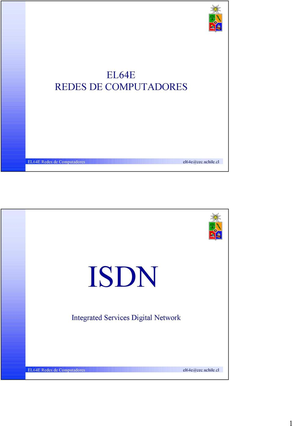 ISDN Integrated