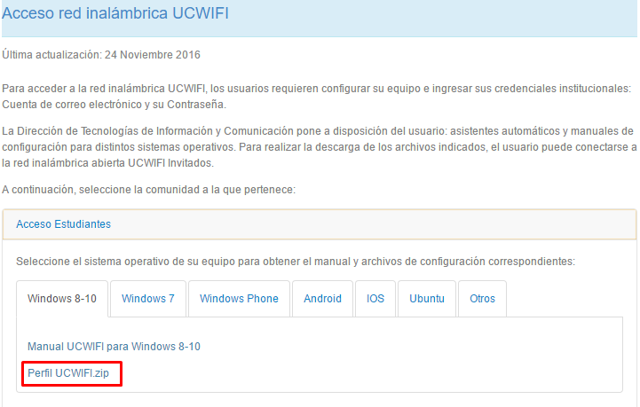 UCWIFI en WINDOWS 8-10 para Estudiantes Manual de configuración de la red inalámbrica UCWIFI en Microsoft Windows Este documento detalla los pasos a seguir para conectarse a la red UCWIFI en un