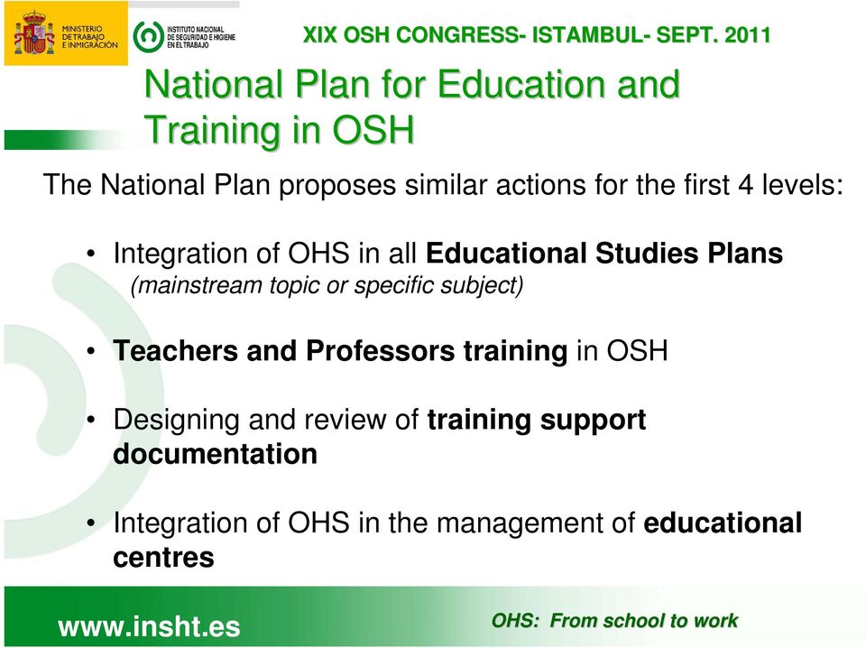 (mainstream topic or specific subject) Teachers and Professors training in OSH Designing