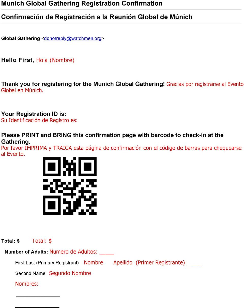 Your Registration ID is: Su Identificación de Registro es: Please PRINT and BRING this confirmation page with barcode to check-in at the Gathering.