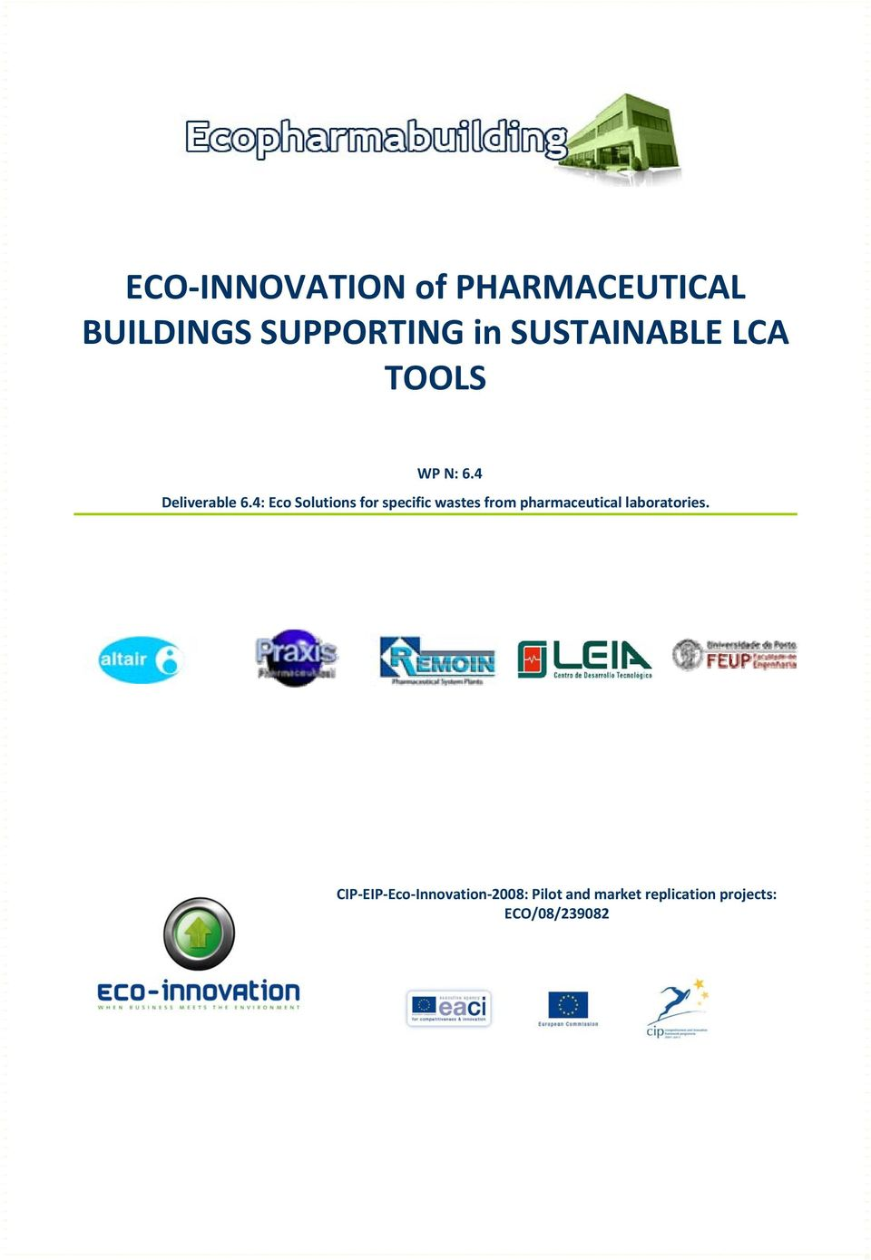 4: Eco Solutions for specific wastes from pharmaceutical