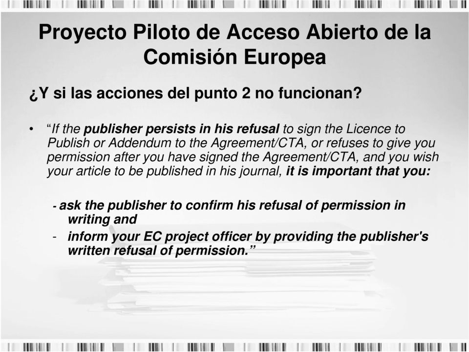 permission after you have signed the Agreement/CTA, and you wish your article to be published in his journal, it is important that