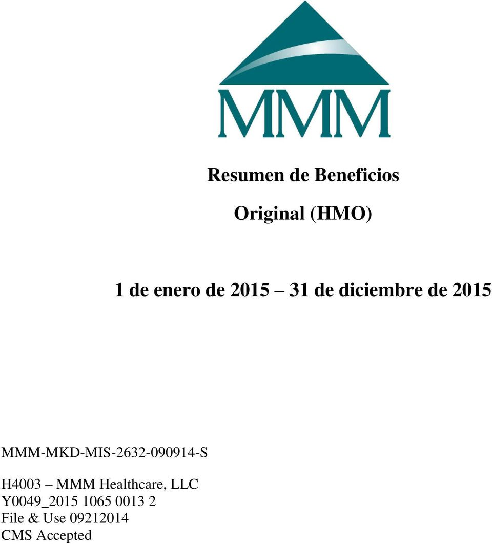 H4003 MMM Healthcare, LLC