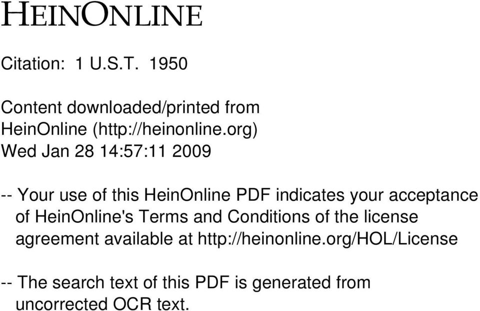 acceptance of HeinOnline's Terms and Conditions of the license agreement available at