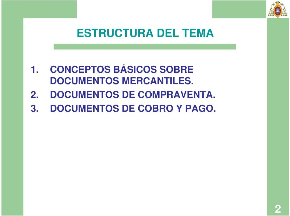 DOCUMENTOS MERCANTILES. 2.