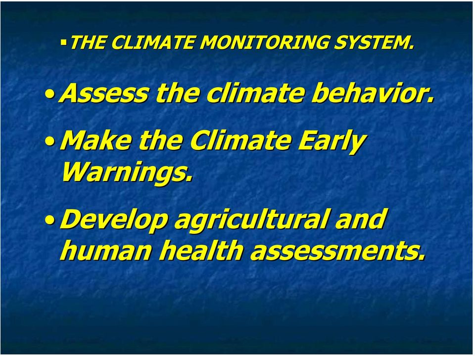 Make the Climate Early Warnings.