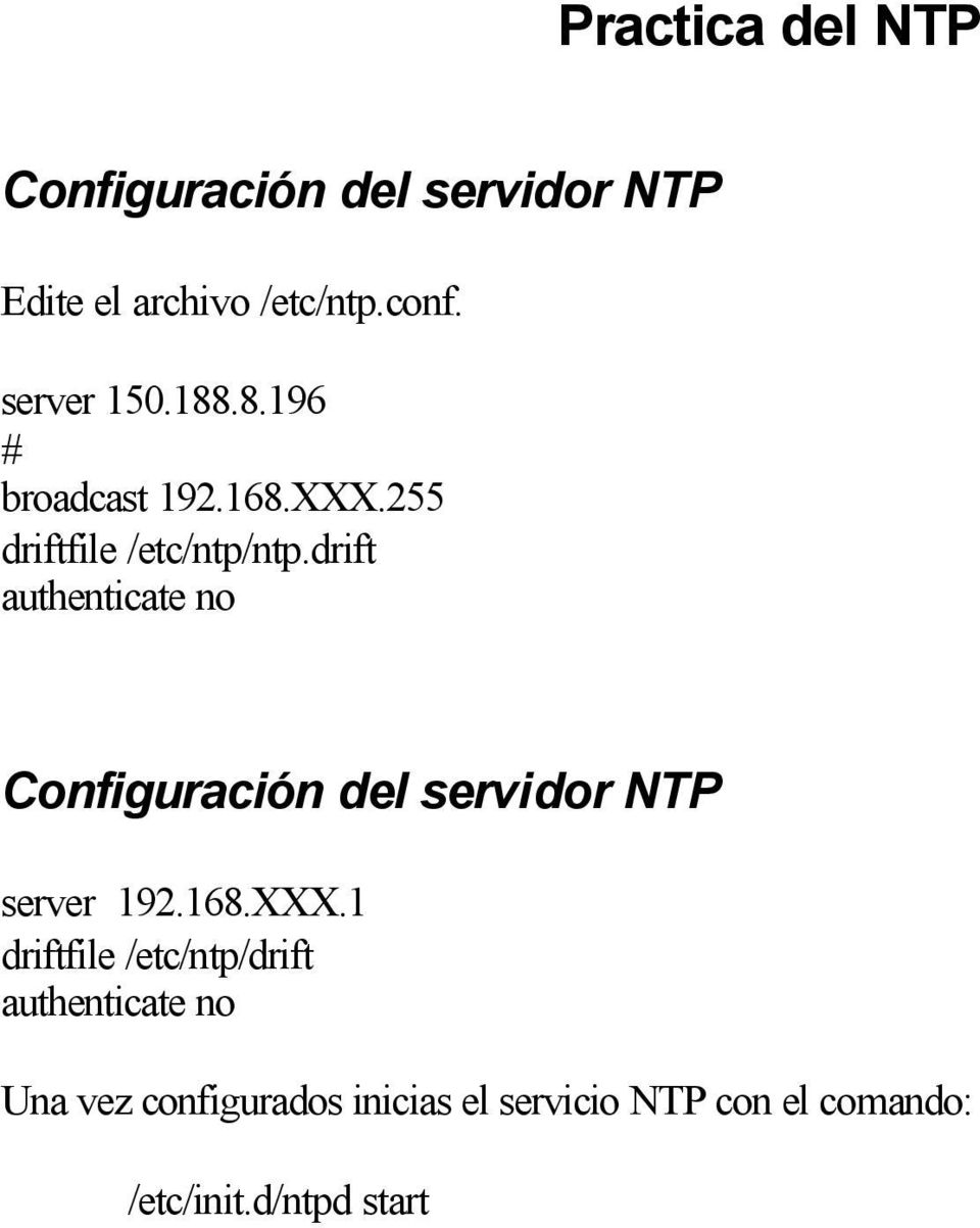 drift authenticate no Configuración del servidor NTP server 192.168.XXX.