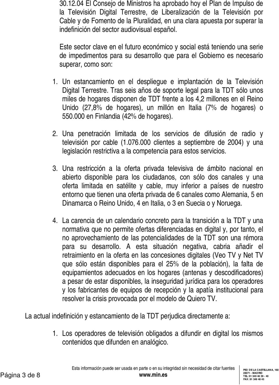 superar la indefinición del sector audiovisual español.