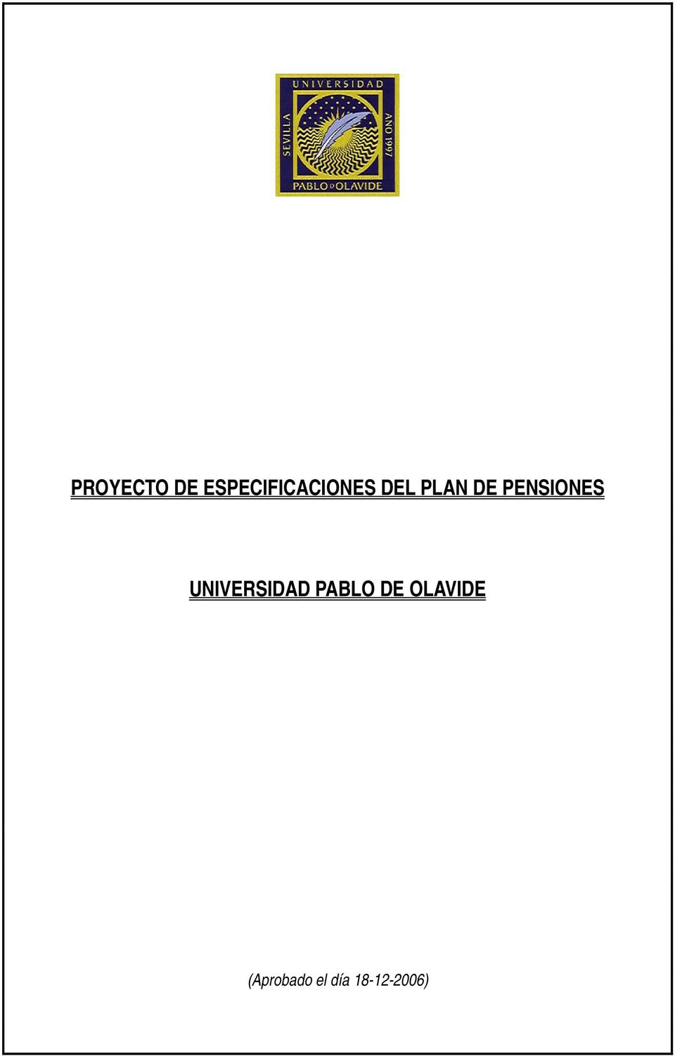 DE PENSIONES UNIVERSIDAD