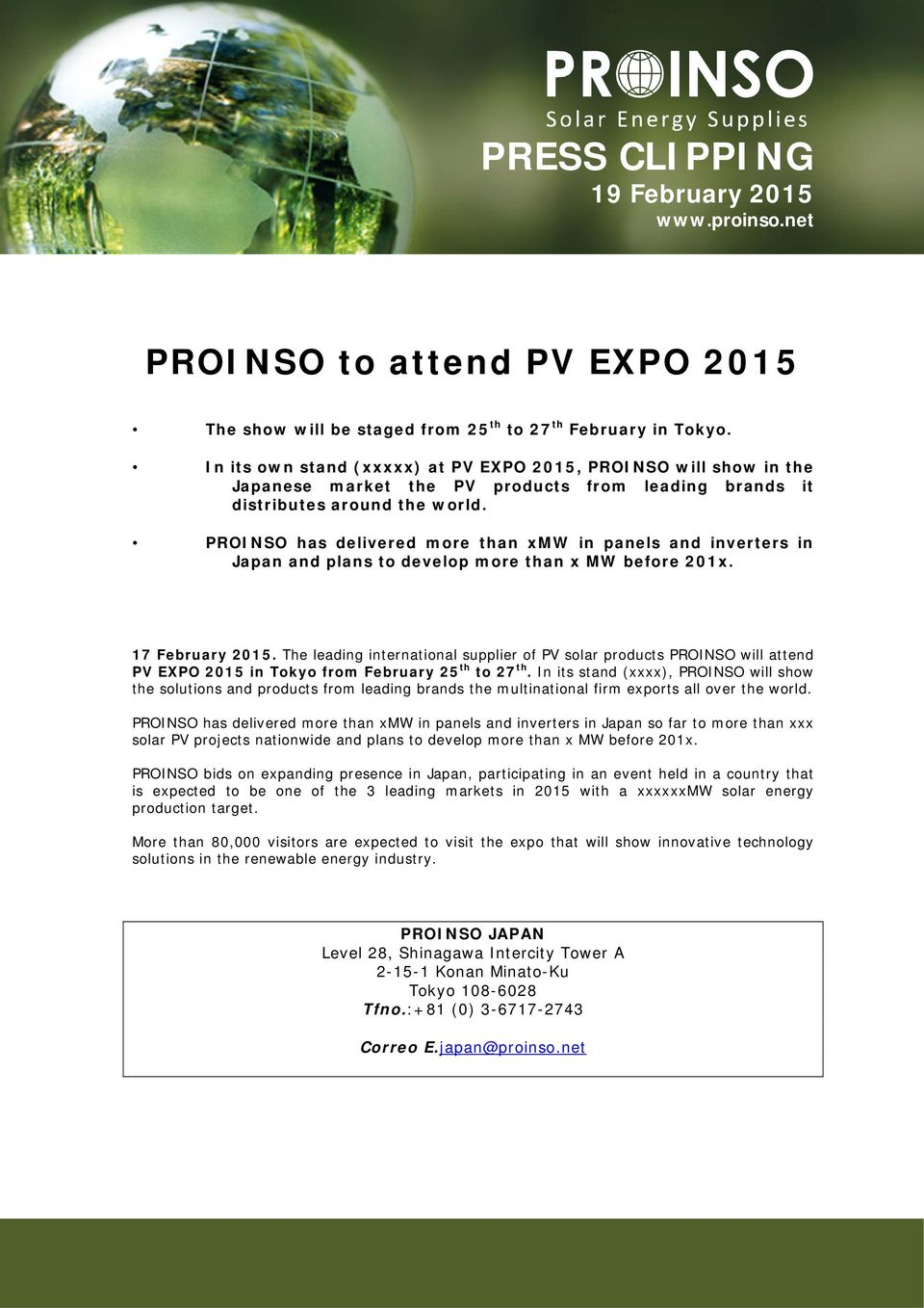 PROINSO has delivered more than xmw in panels and inverters in Japan and plans to develop more than x MW before 201x. 17 February 2015.