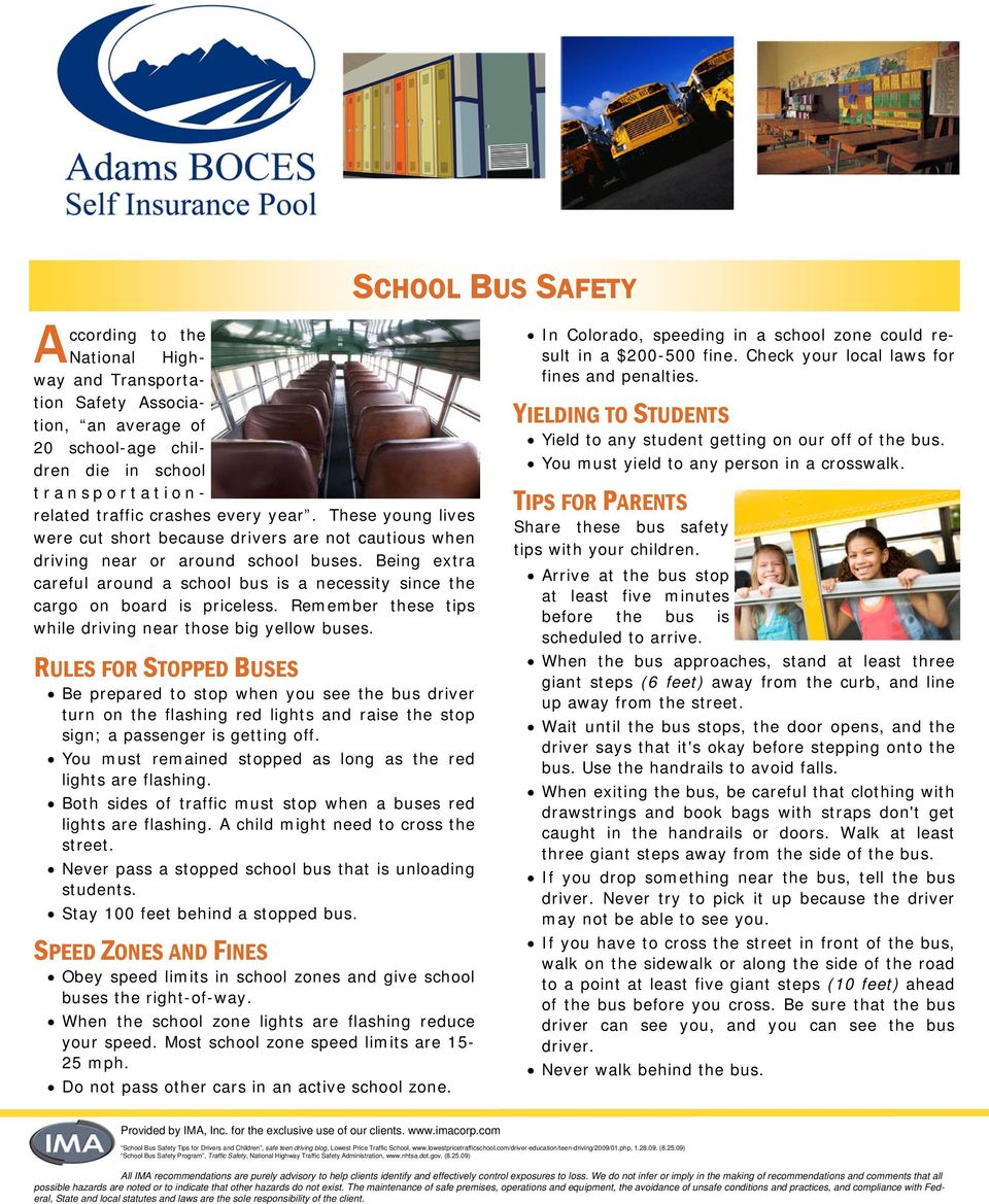 Being extra careful around a school bus is a necessity since the cargo on board is priceless. Remember these tips while driving near those big yellow buses.
