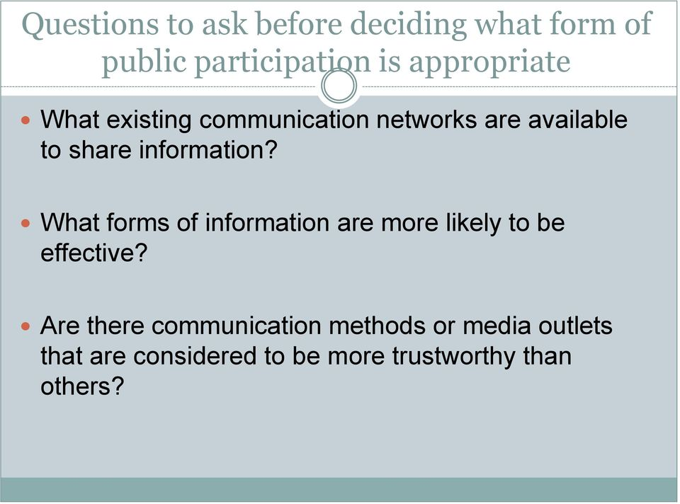 information? What forms of information are more likely to be effective?