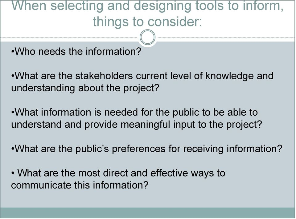 What information is needed for the public to be able to understand and provide meaningful input to the