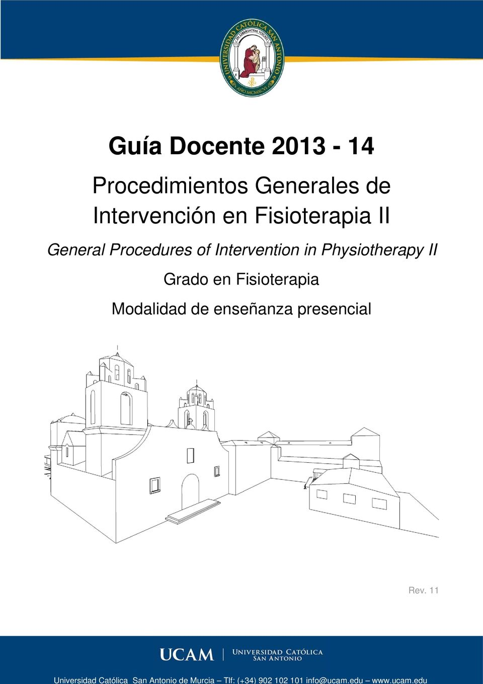 Fisioterapia II General Procedures of Intervention in Physiotherapy II Grado en