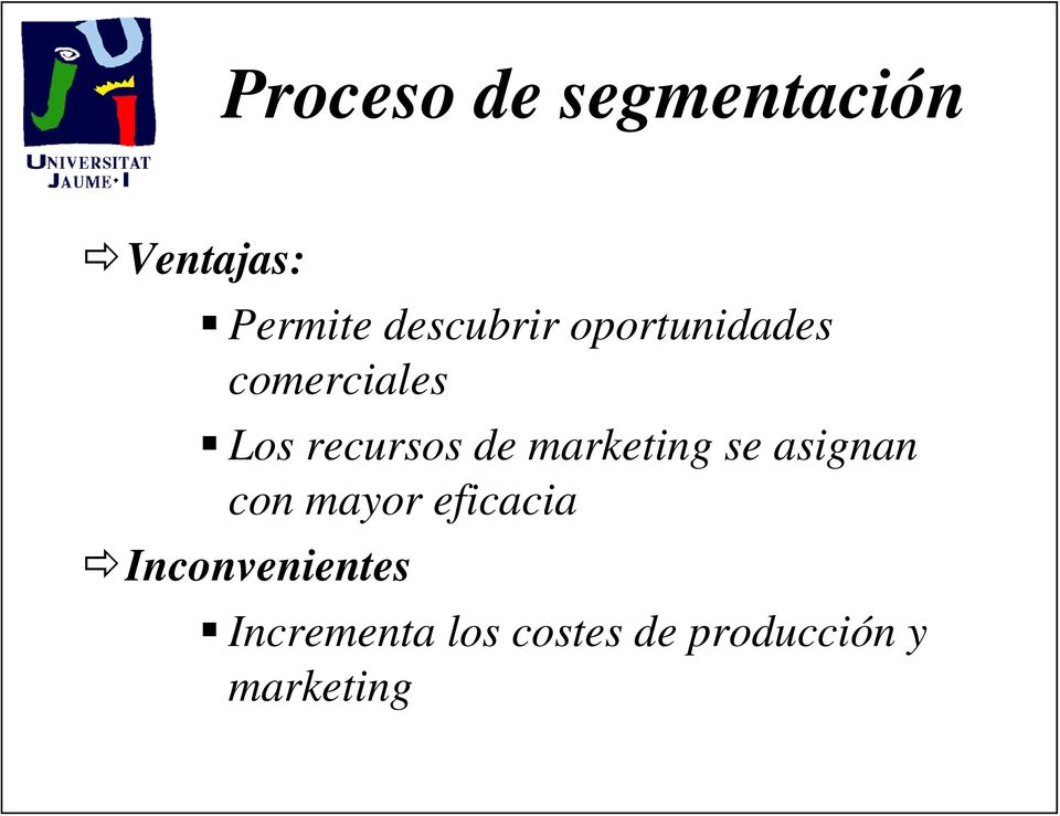 de marketing se asignan con mayor eficacia