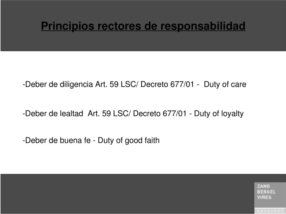 59 LSC/ Decreto 677/01 - Duty of care -Deber de