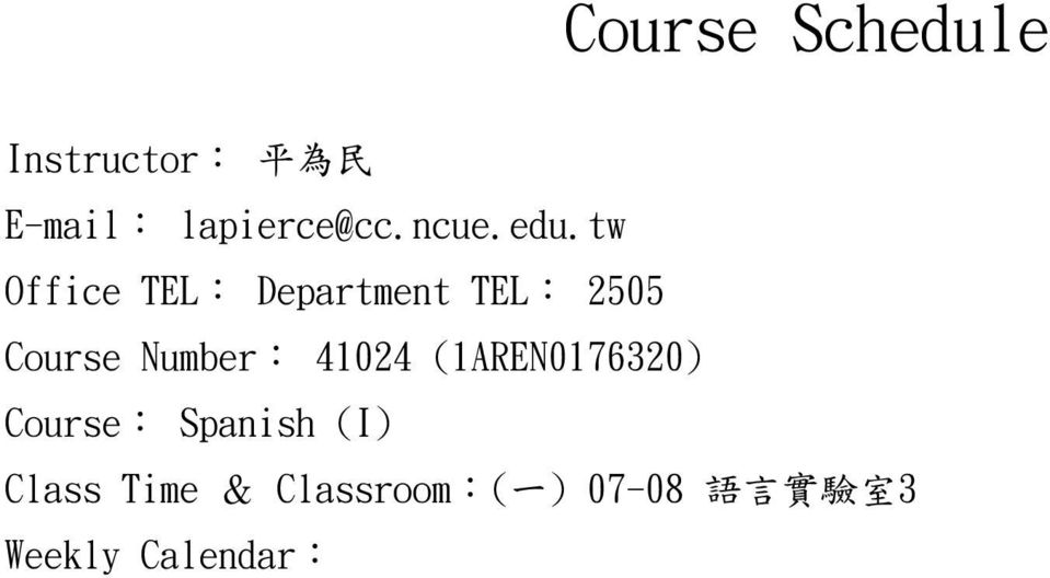 tw Office TEL: Department TEL: 2505 Course Number: 41024