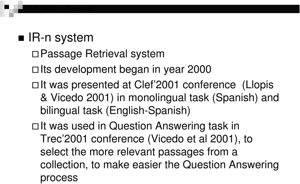 2001 conference (Llopis & Vicedo 2001) in monolingual task (Spanish) and bilingual task