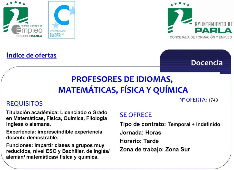 Experiencia: imprescindible experiencia docente demostrable.