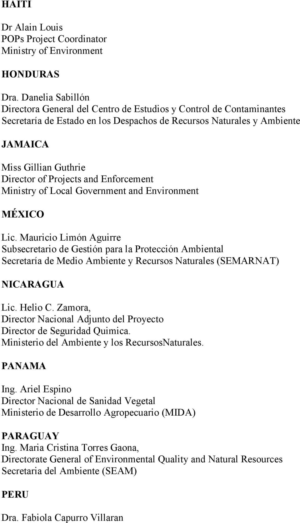 Projects and Enforcement Ministry of Local Government and Environment MÉXICO Lic.