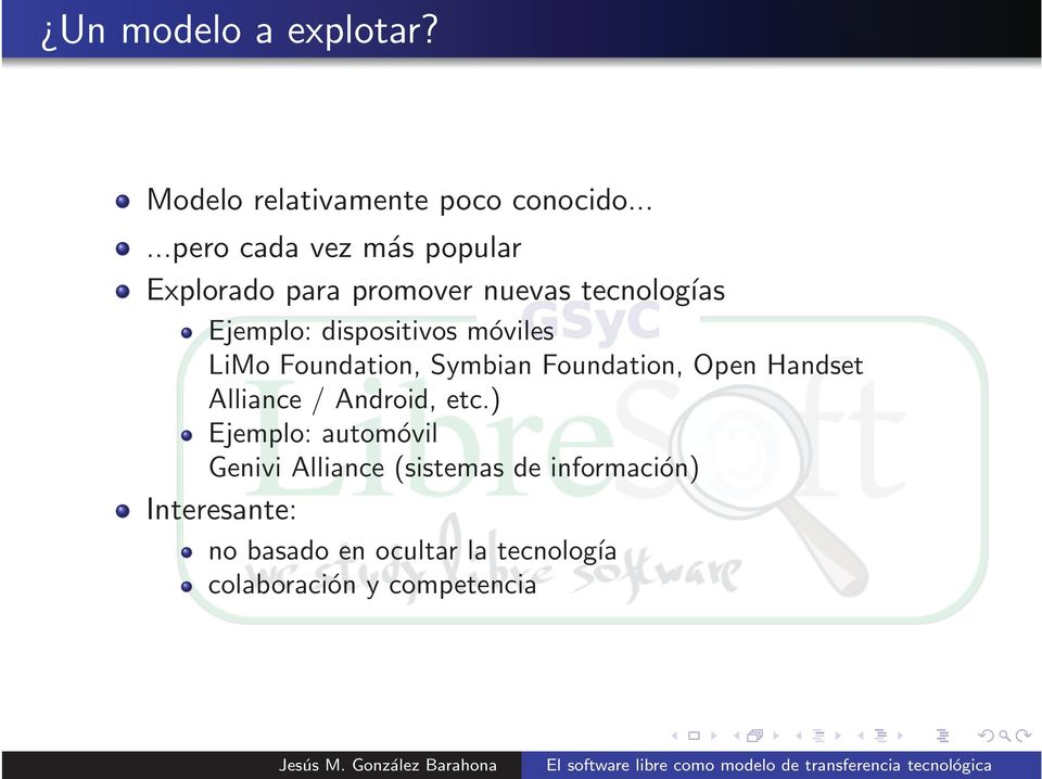 dispositivos móviles LiMo Foundation, Symbian Foundation, Open Handset Alliance / Android,