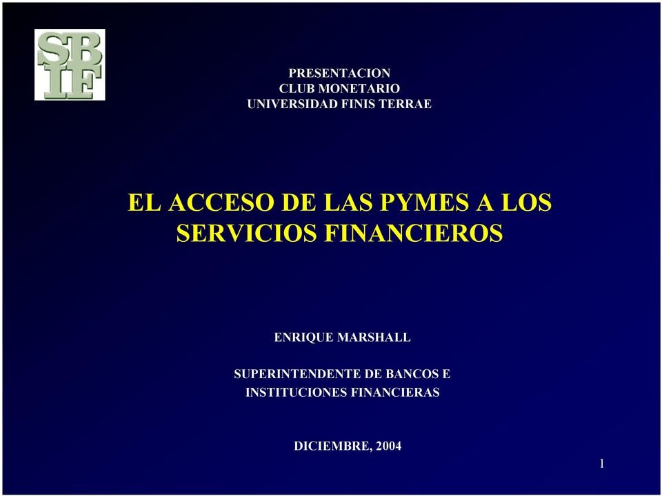 FINANCIEROS ENRIQUE MARSHALL SUPERINTENDENTE DE