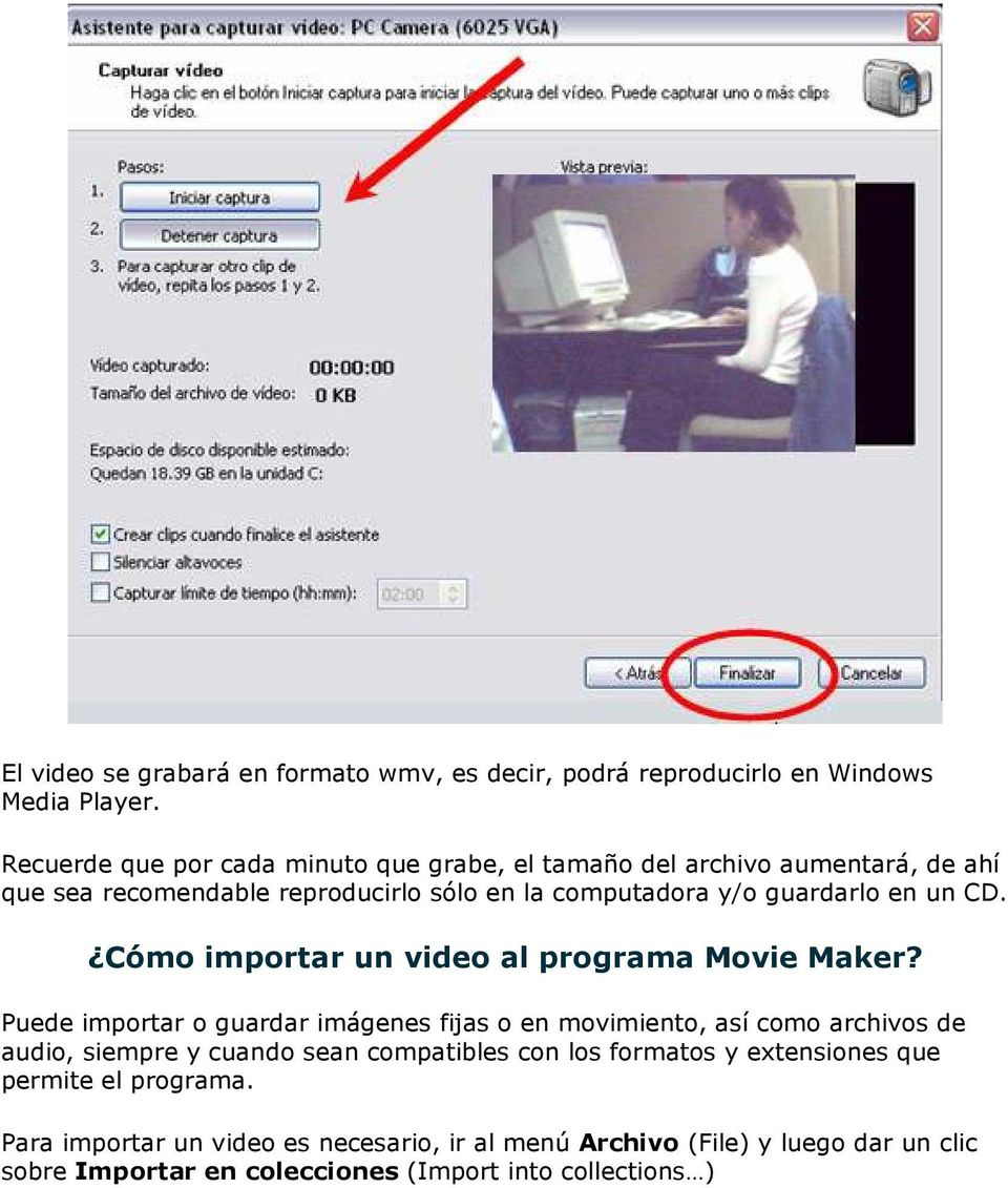 un CD. Cómo importar un video al programa Movie Maker?