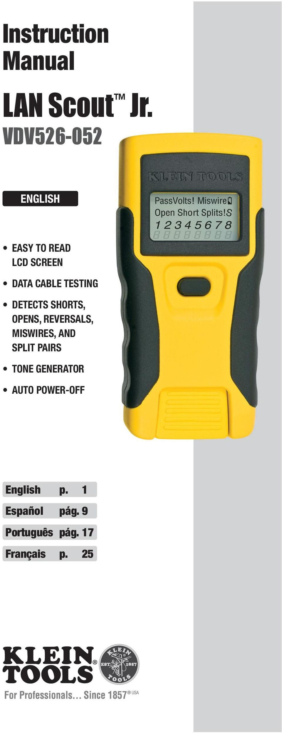DEtEctS SHortS, opens, reversals, MISWIrES, and SpLIt pairs