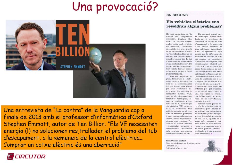 d informàtica d Oxford Stephen Emmott, autor de Ten Billion.