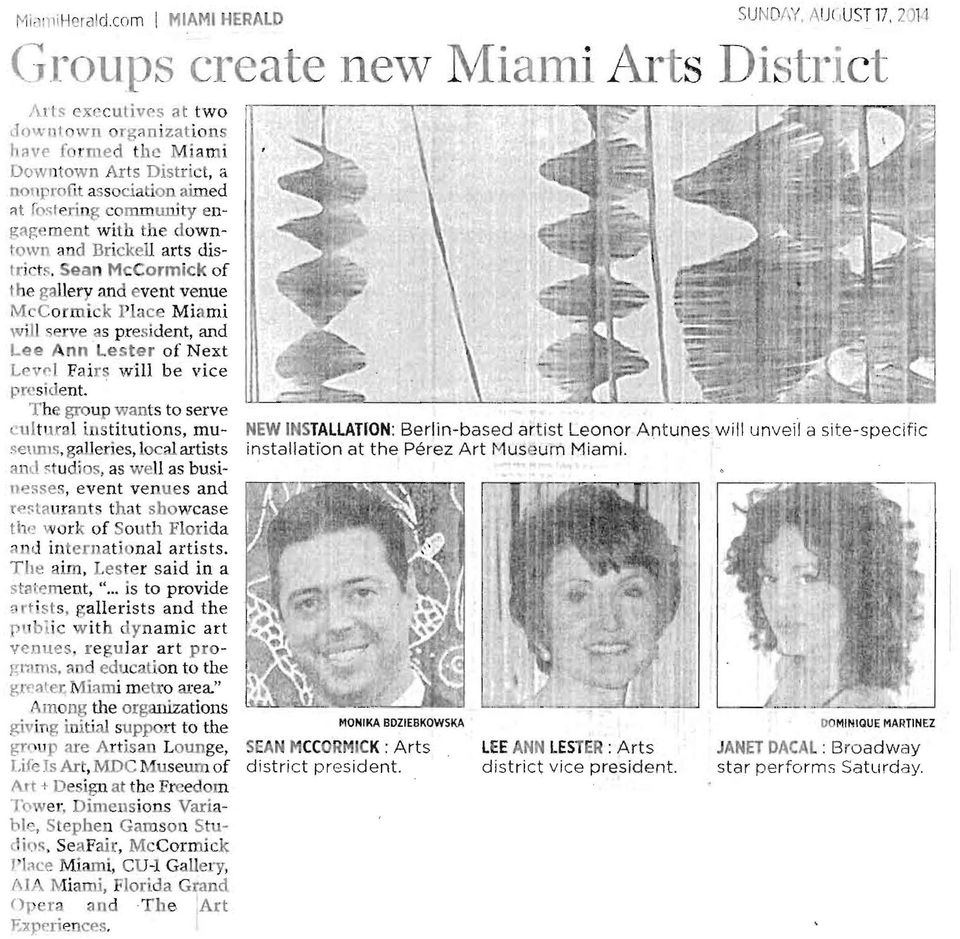 Sean McCormick of the gallery and event venue McCormick I'lace Miami will,erve as president, and Lee Ann Lester of Next Levc I Fairs will be vice president.
