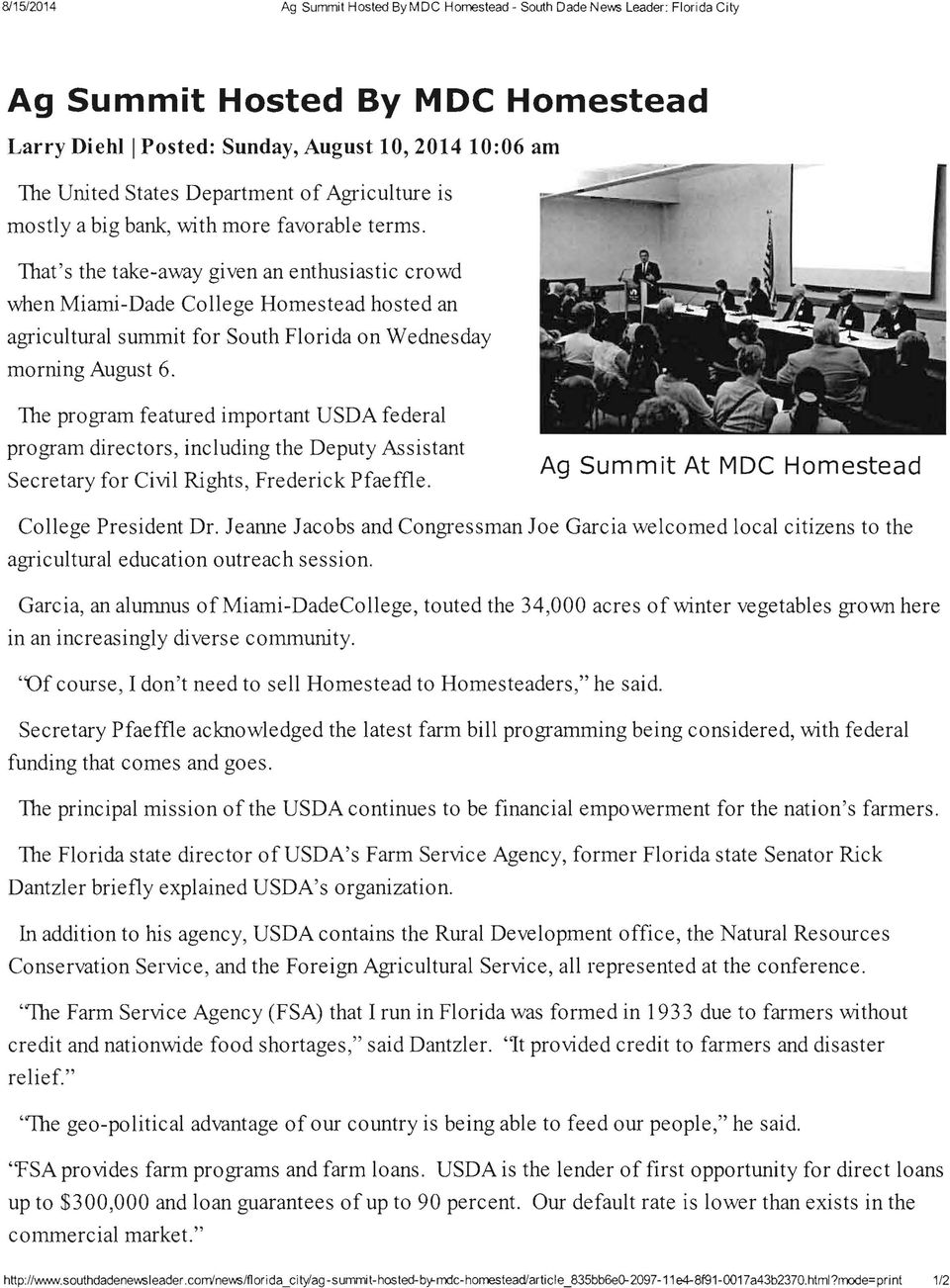 That's the take-away given an enthusiastic crowd when Miami-Dade College Homestead hosted an agricultural summit for South Florida on Wednesday morning August 6.