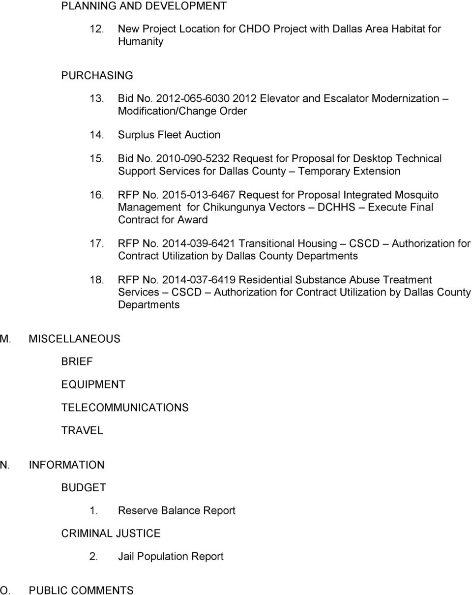 2010-090-5232 Request for Proposal for Desktop Technical Support Services for Dallas County Temporary Extension 16. RFP No.