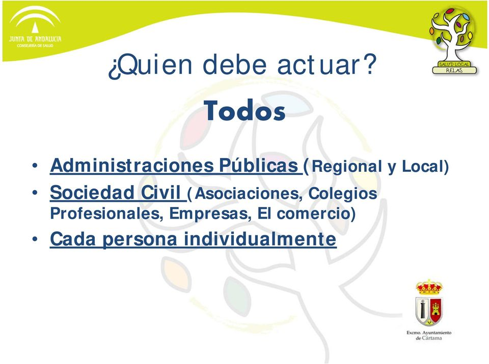 Local) Sociedad Civil (Asociaciones,