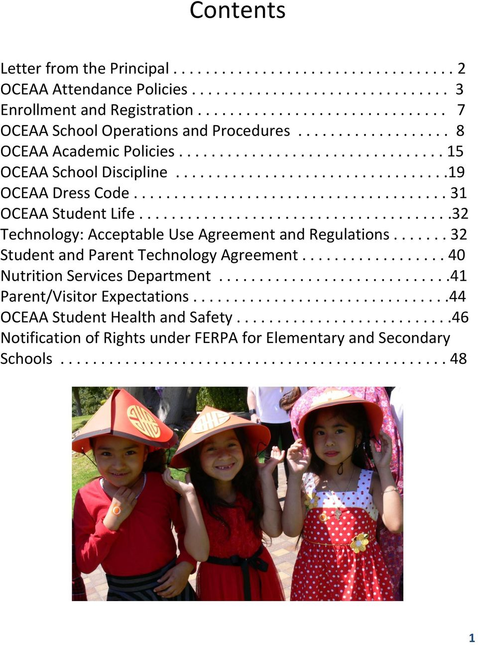 ...................................... 31 OCEAA Student Life.......................................32 Technology: Acceptable Use Agreement and Regulations....... 32 Student and Parent Technology Agreement.
