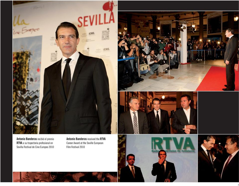 Cine Europeo 2010 Antonio Banderas received the