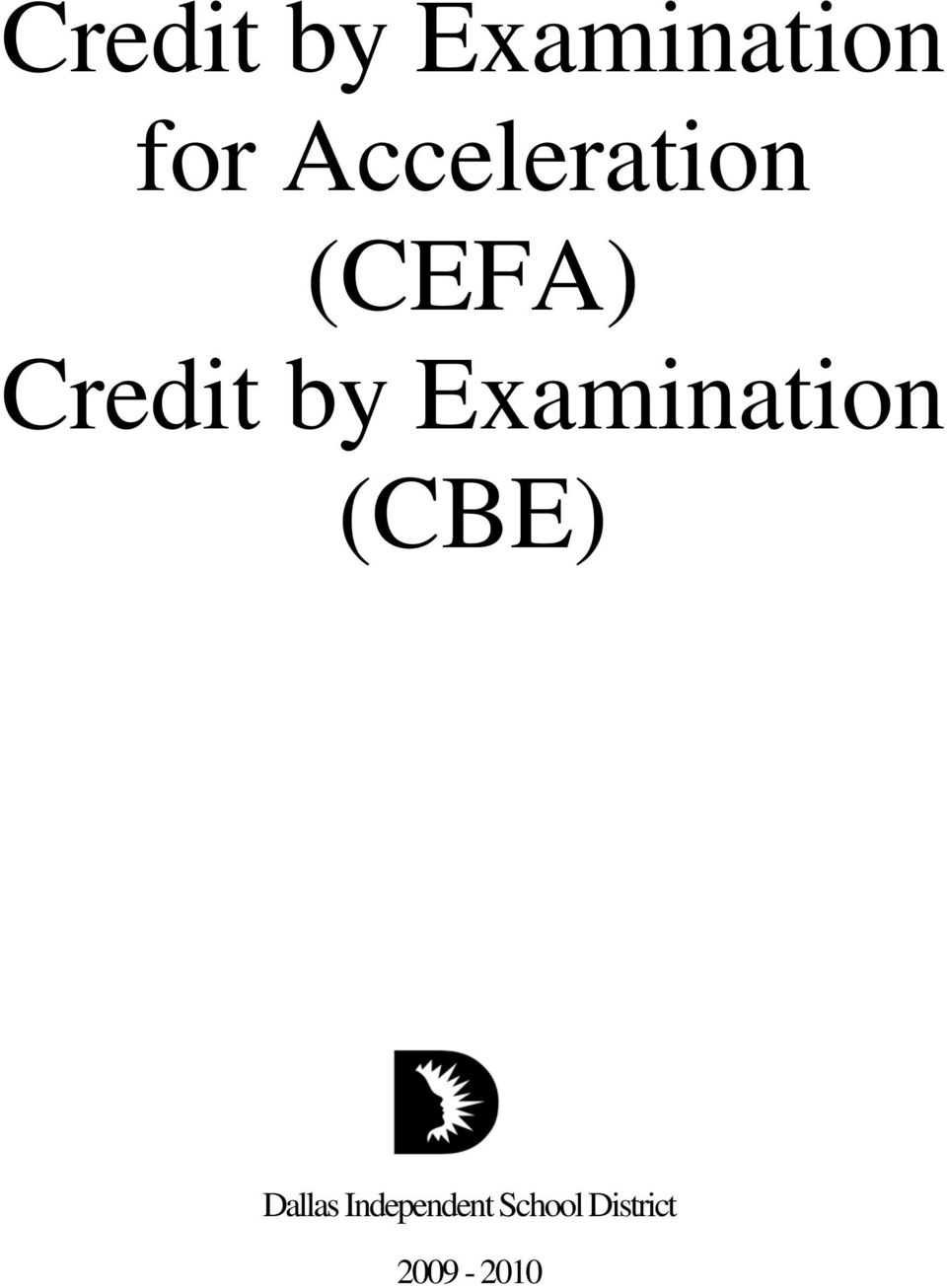 Examination (CBE) Dallas
