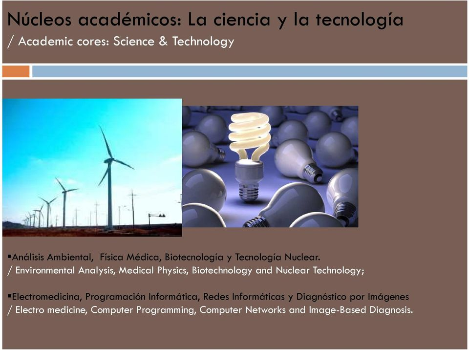 / Environmental Analysis, Medical Physics, Biotechnology and Nuclear Technology; Electromedicina,
