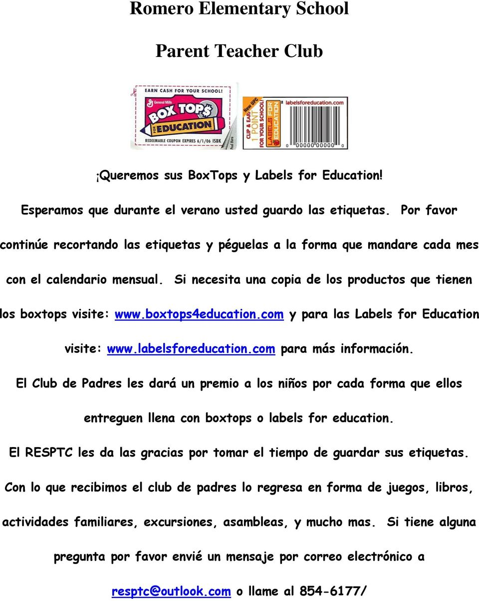 boxtops4education.com y para las Labels for Education visite: www.labelsforeducation.com para más información.