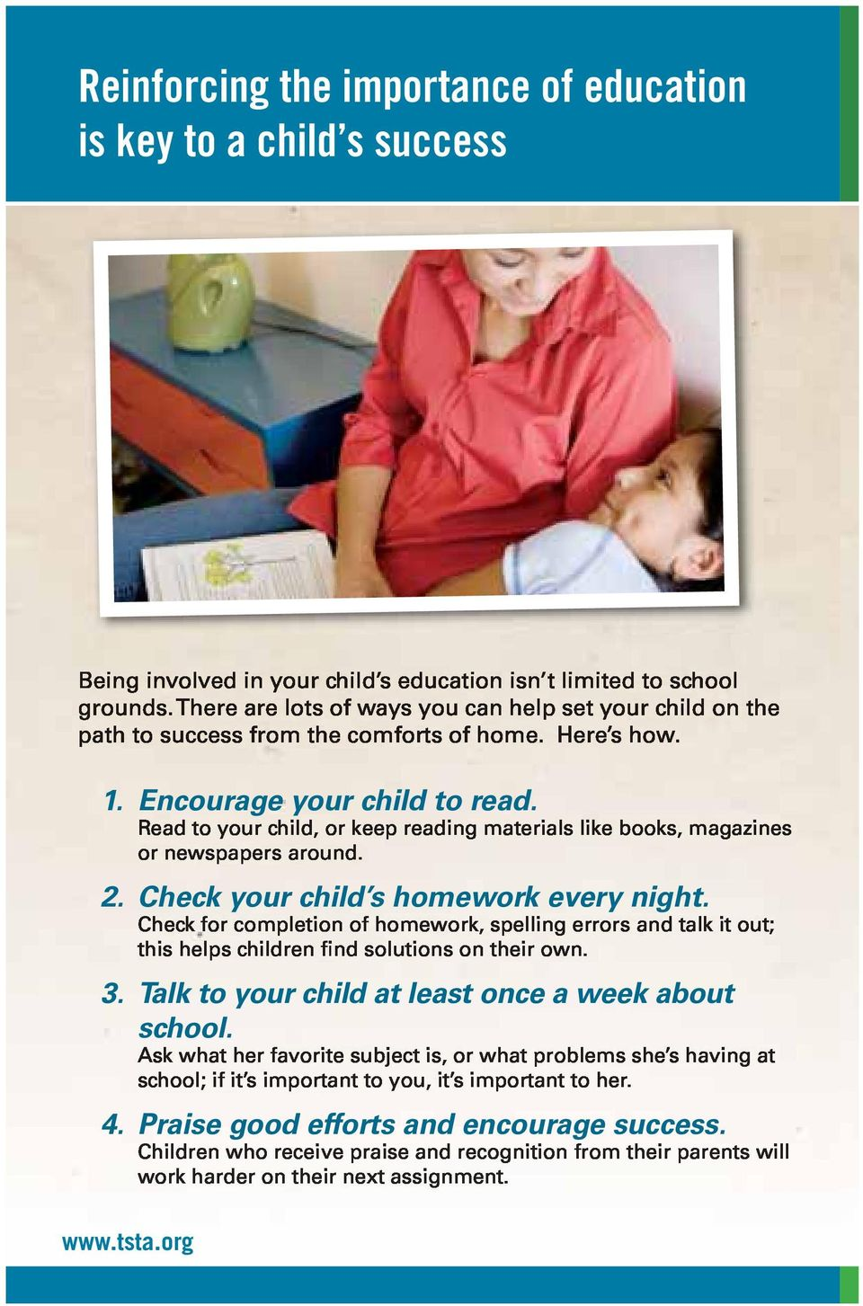 Check your child s homework every night. 3.