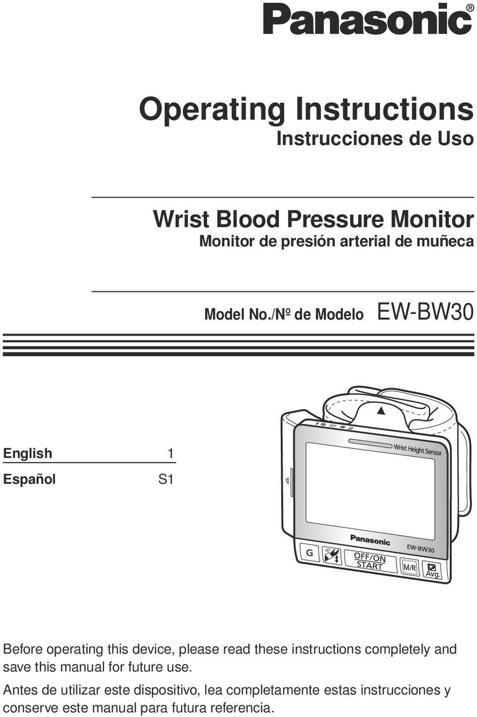 /Nº de Modelo EW-BW30 English 1 Español S1 Before operating this device, please read these