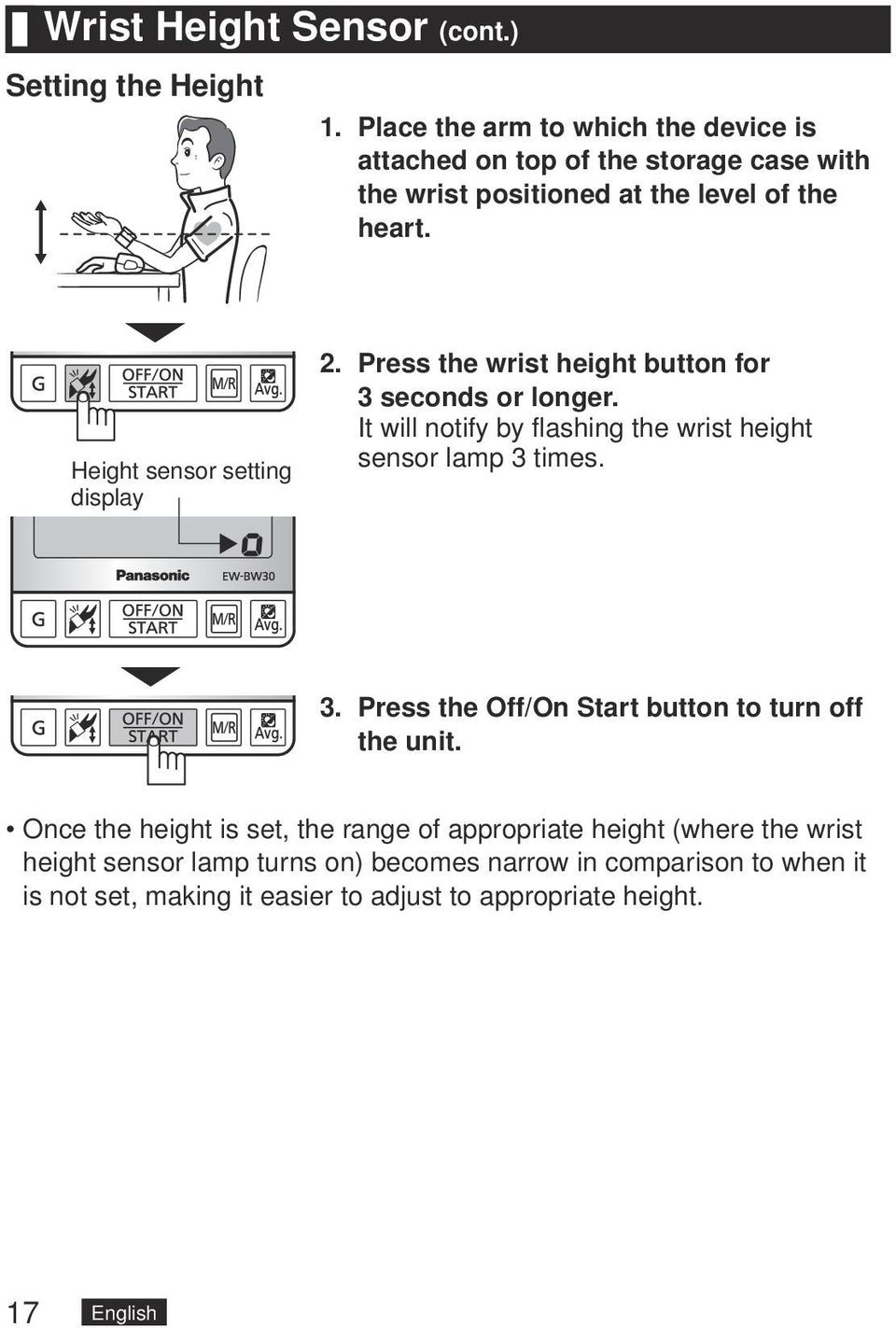 Height sensor setting display 2. Press the wrist height button for 3 seconds or longer.
