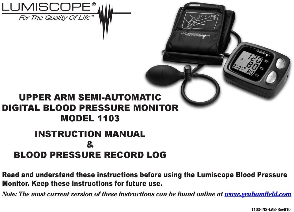 Lumiscope Blood Pressure Monitor. Keep these instructions for future use.