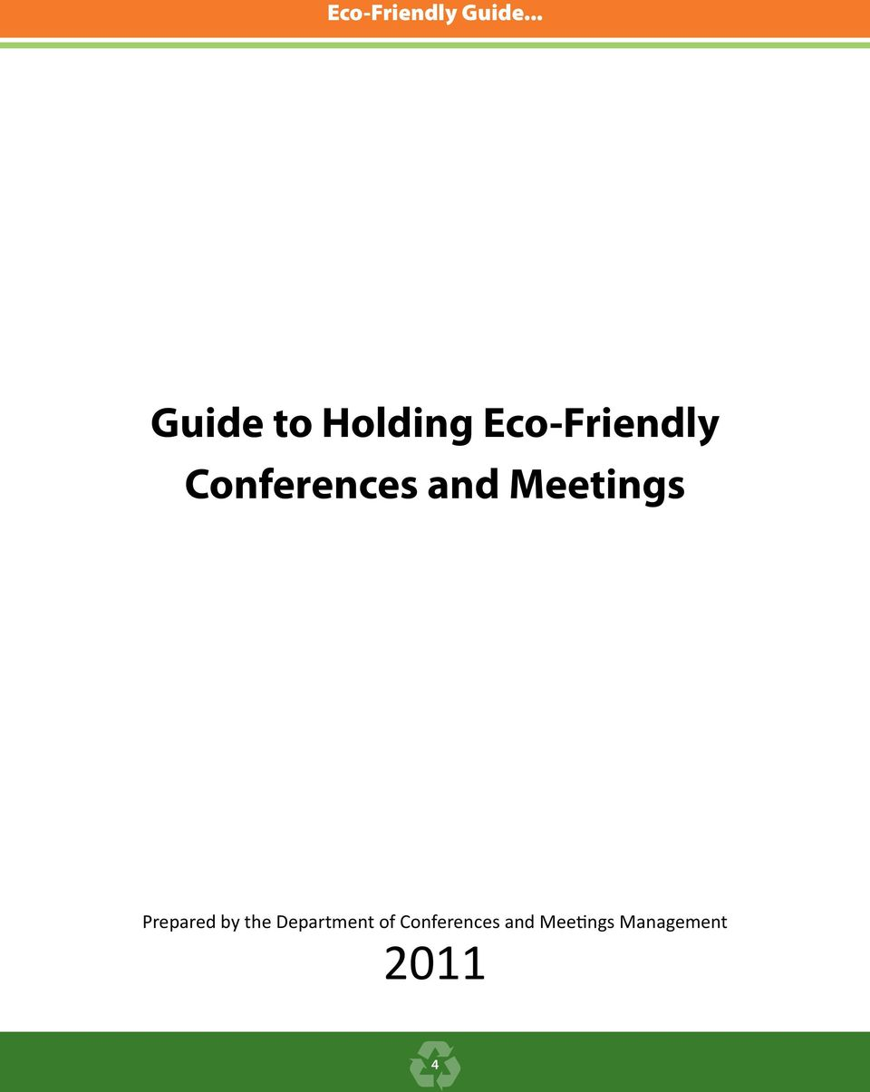 Conferences and Meetings Prepared by