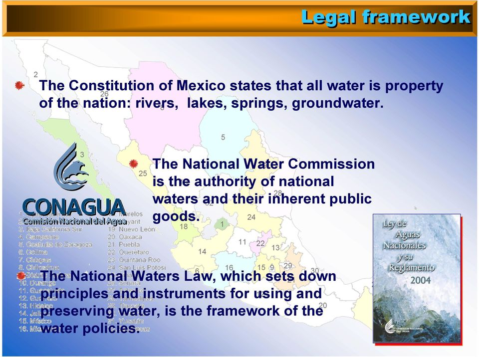 The National Water Commission is the authority of national waters and their inherent public