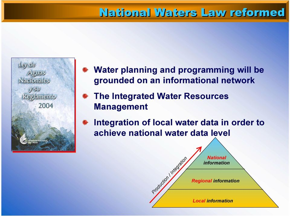 Integration of local water data in order to achieve national water data level