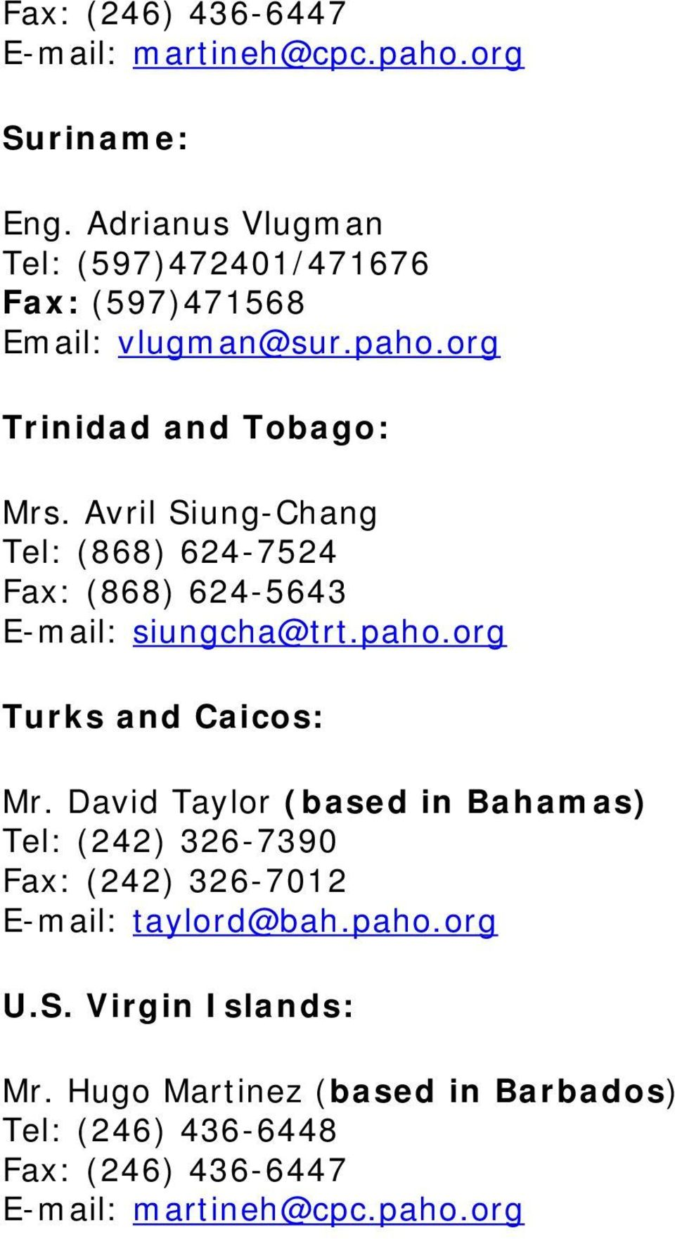 org Trinidad and Tobago: Mrs.