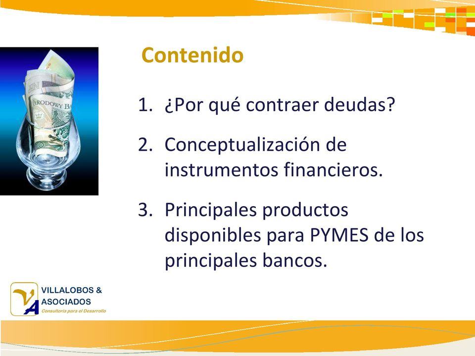 financieros. 3.