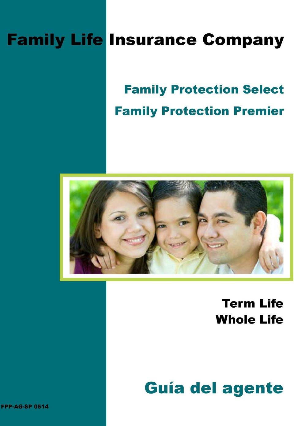 Family Protection Premier