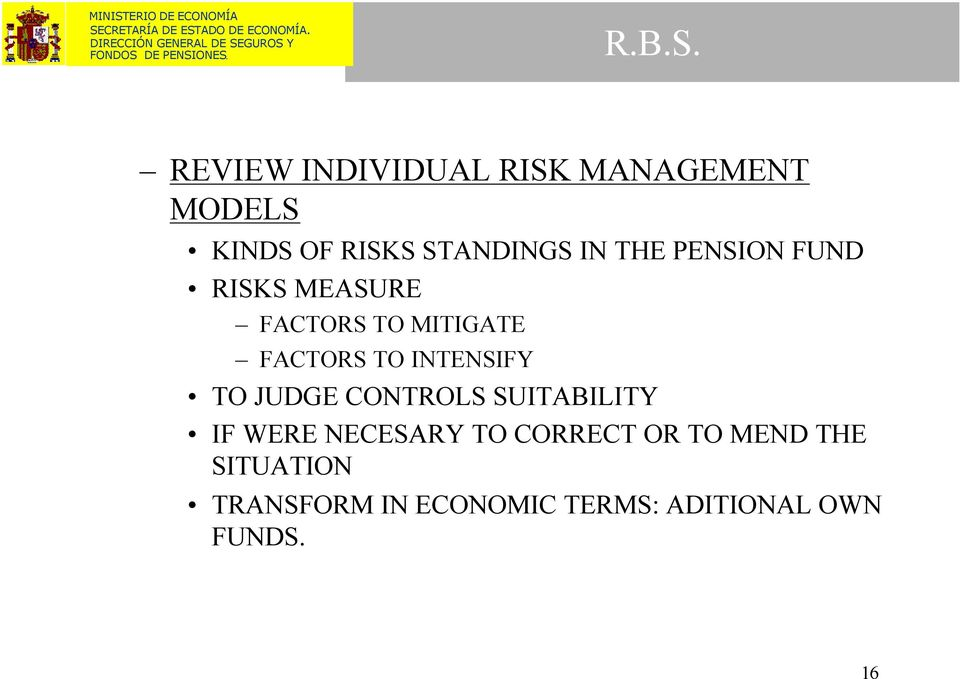 THE PENSION FUND RISKS MEASURE FACTORS TO MITIGATE FACTORS TO
